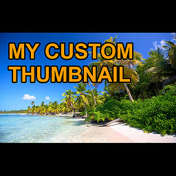 make a custom YouTube thumbnail